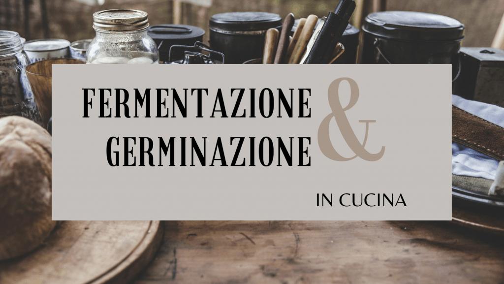 fermentazione-germinazione-cinque-gusti-germinazione-in-cucina