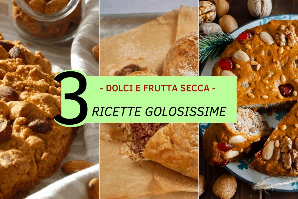 dolci-e-frutta-secca-3-ricette-golosissime-cinque-gusti