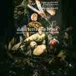 Dalla Terra alla Brace: Il nuovo libro di Fabrizio Bartoli e Martina Morelli
